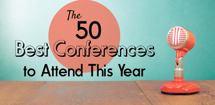 Career Guidance - The 50 Best Conferences to Attend This Year