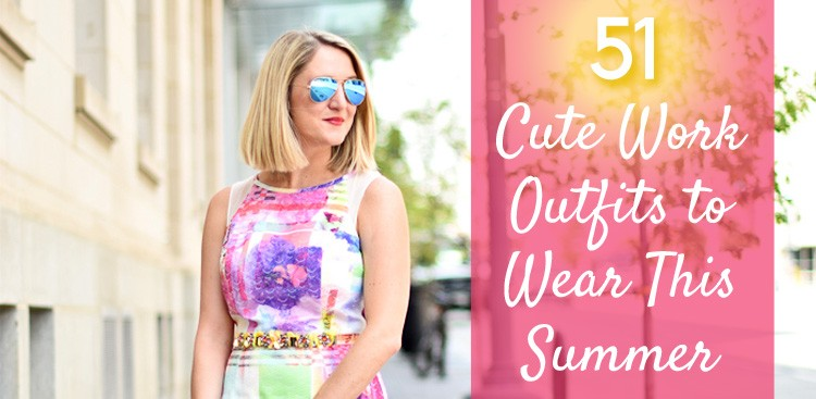 Career Guidance - 51 Cute Work Outfits to Wear This Summer