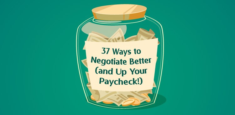 Career Guidance - How to Negotiate Salary: 37 Tips You Need to Know