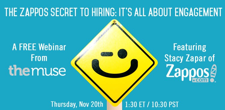 Zappos' Employment Branding Webinar - Hiring Tips - The Muse