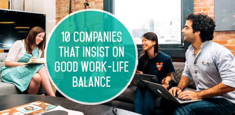 Best Companies for Work-Life Balance - The Muse