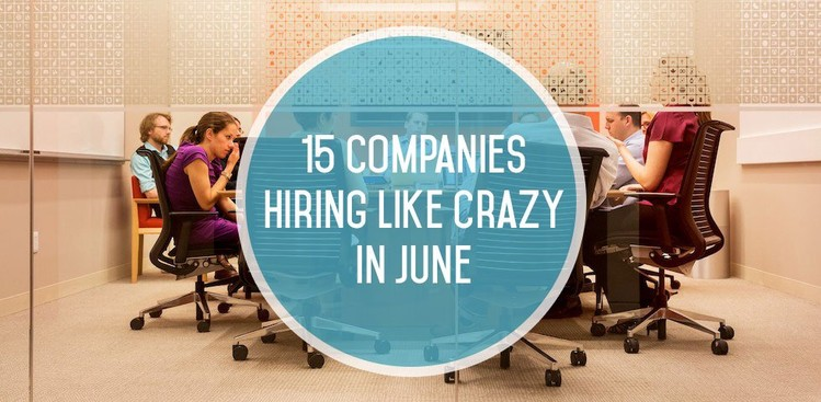 15 Top Companies Hiring in June - The Muse