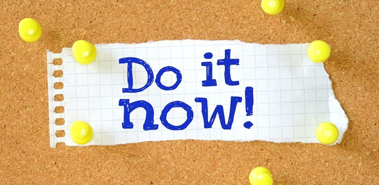 Do it now message