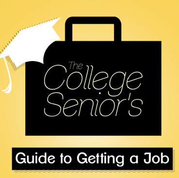 Career Guidance - The College Senior's Guide to Getting a Job