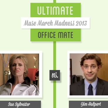 Career Guidance - Muse March Madness 2013: Sue Sylvester vs. Jim Halpert