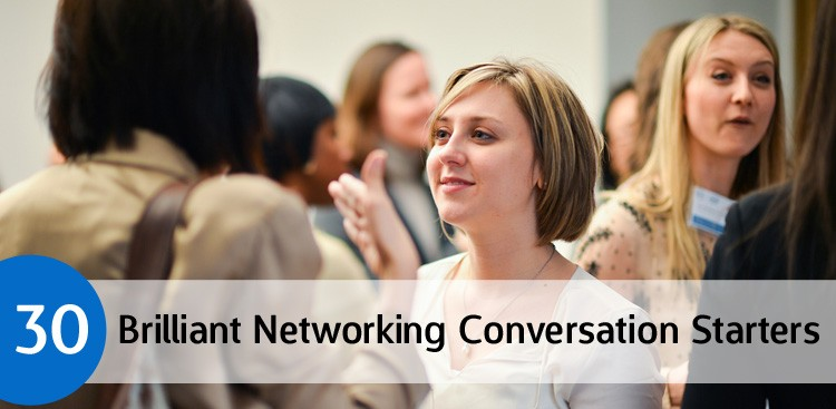 Career Guidance - Best of 2013: 30 Brilliant Networking Conversation Starters