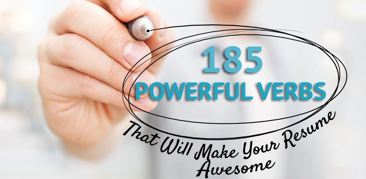 Career Guidance - 185 Powerful Verbs That Will Make Your Resume Awesome