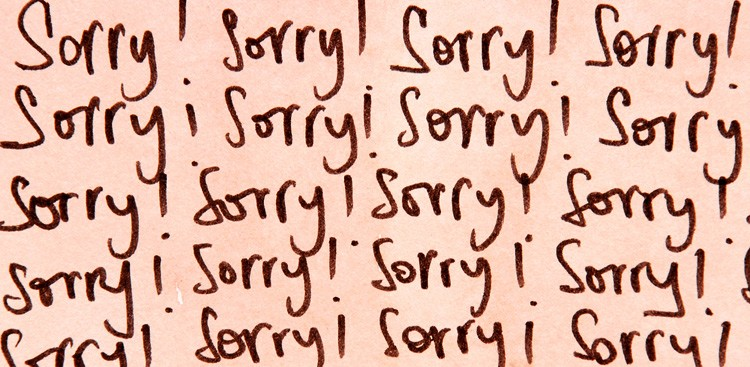 "Career Guidance - What to Say Instead of ""Sorry"""