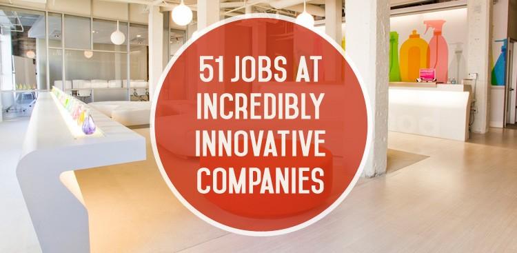 Career Guidance - 51 Jobs at Incredibly Innovative Companies
