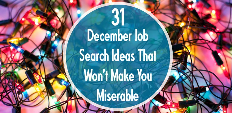 Job Search Ideas for December - The Muse