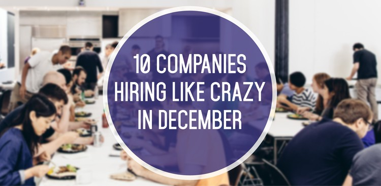 10 Companies Hiring in December - The Muse