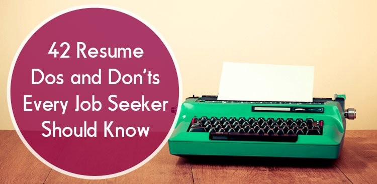 resume dos and donts resume tips the muse - Jobs That Don T Require A Resume