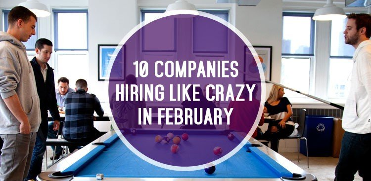 Companies Hiring in February - The Muse