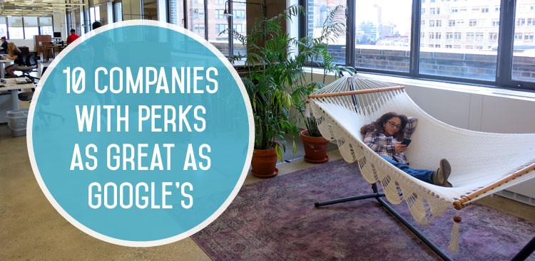 Companies with Great Benefits - The Muse