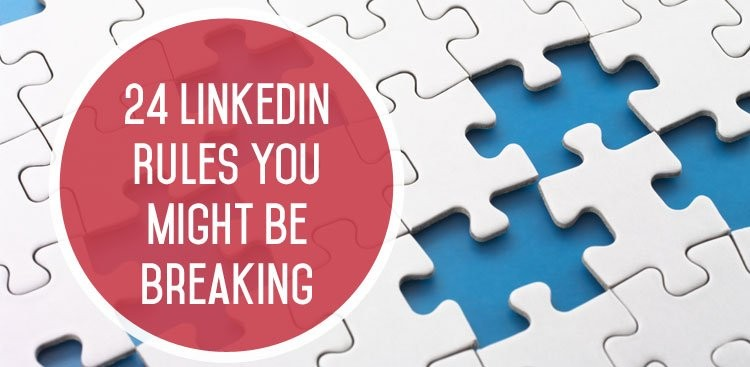 24 LinkedIn Rules You Might Be Breaking - The Muse