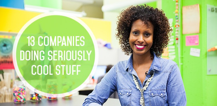 Career Guidance - 13 Companies Doing Seriously Cool Stuff (and Hiring Now!)