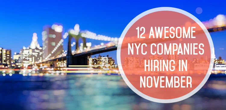 12 Companies With Open Positions Hiring in NYC - The Muse