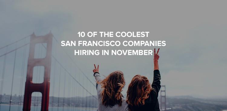 Companies hiring in San Francisco