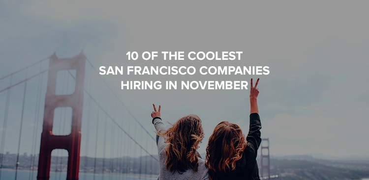 Companies hiring in San Francisco