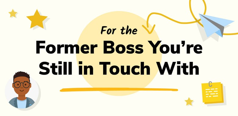 Boss's Day Card: For the Former Boss You're Still in Touch With
