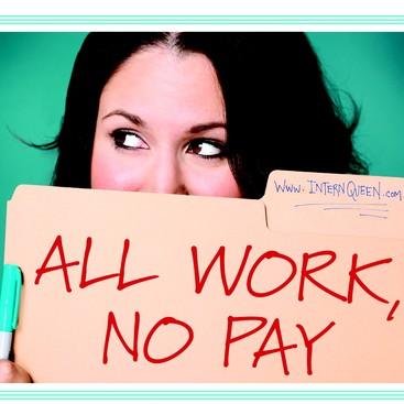 Career Guidance - All Work, No Pay: Intern Queen's Lauren Berger
