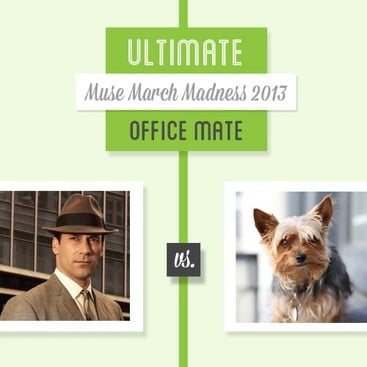 Career Guidance - Who's the Ultimate Office Mate? Muse March Madness 2013
