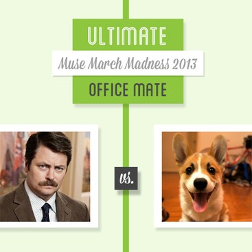 Career Guidance - Who's the Ultimate Office Mate? Muse March Madness Round 2