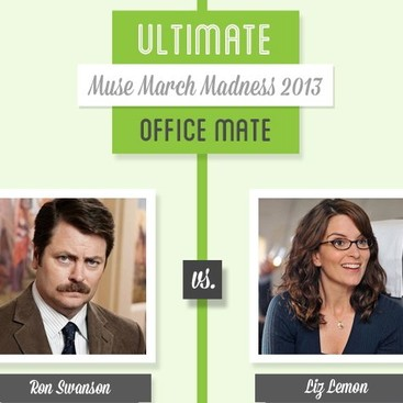 Career Guidance - Muse March Madness 2013: Ron Swanson vs. Liz Lemon