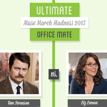 Career Guidance - Muse March Madness 2013: Ron Swanson vs. Liz Lemon
