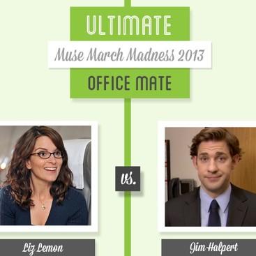 Career Guidance - Muse March Madness 2013: Liz Lemon vs. Jim Halpert