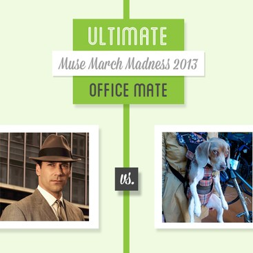 Career Guidance - Who's the Ultimate Office Mate? The Muse March Madness Final 4