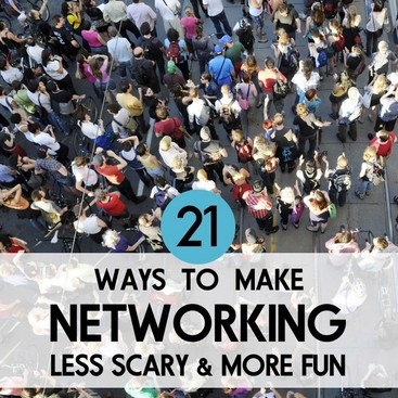 Career Guidance - 21 Ways to Make Networking Less Scary and More Fun