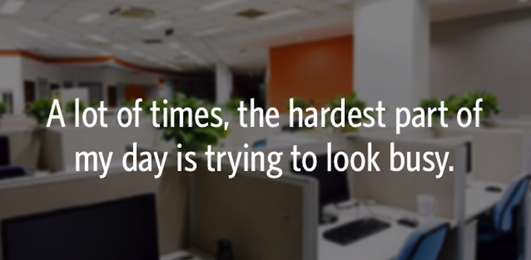 23 Secret Office Confessions That Prove Everyone is Thinking What You Are