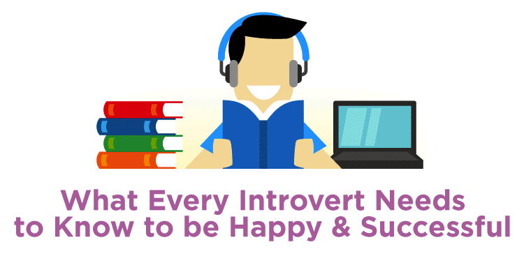 Career Guidance - What Every Introvert Needs to Know to Be Happy and Successful