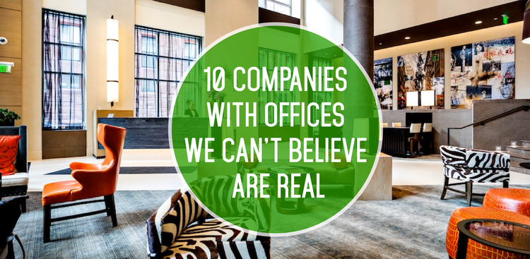 Companies With Amazing Offices - The Muse