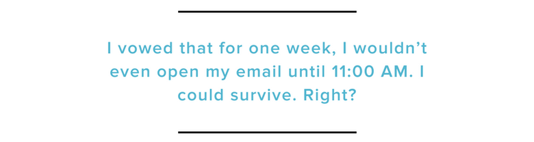 What I Learned When I Didn't Check Email Until 11 - The Muse