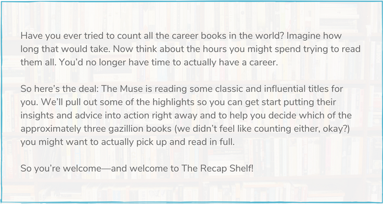 The Recap Shelf pulls out highlights from some classic and influential career books.