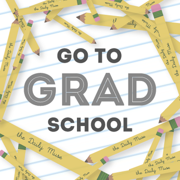 what to go to grad school for