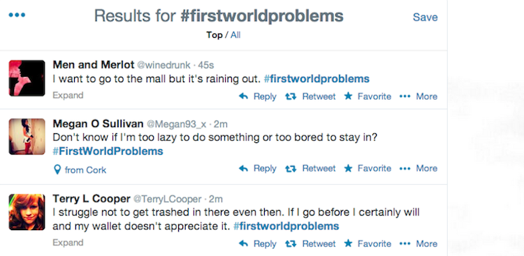 Career Guidance - #FirstWorldProblems: How Hashtags Have Taken Over the World