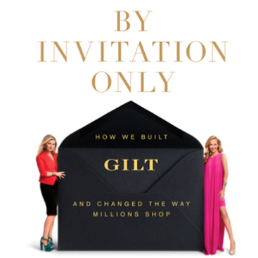 Career Guidance - Sample Sale Success: How We Built Gilt Groupe